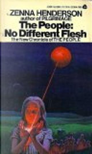 People No Different Flesh by Zenna Henderson