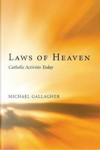 Laws of Heaven by Michael Gallagher