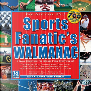 The Official Sports Fanatic's Walmanac 2018 Calendar by Steve Ney