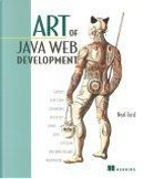 Art of Java Web Development by Neal Ford