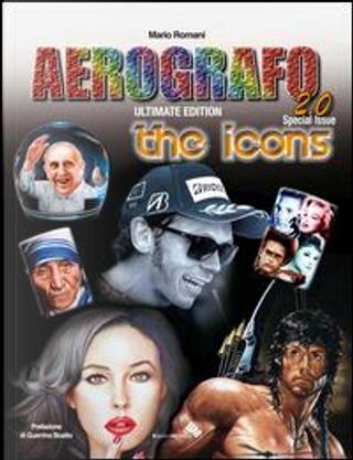 Aerografo 2.0. The icons. Ediz. illustrata by Mario Romani