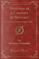 Memorias de J. Casanova de Seingalt, Vol. 6 by Giacomo Casanova