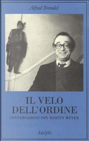 Il velo dell'ordine by Alfred Brendel