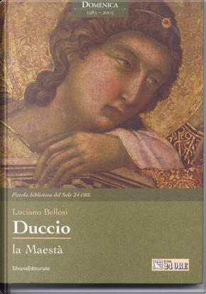 Duccio by Luciano Bellosi