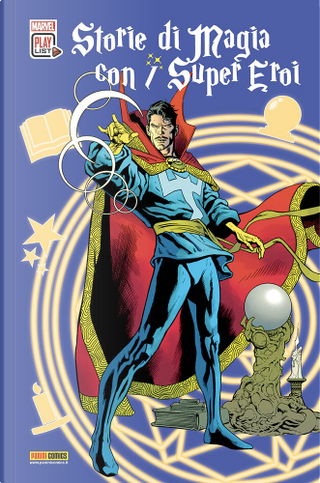 Storie di magia con i super eroi by Chris Claremont, C. B. Cebulski, Len Wein, James Robinson, David Michelinie, Roy Thomas