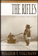 The Rifles by William T. Vollmann