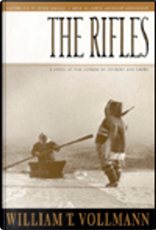 The Rifles by William T. Vollmann