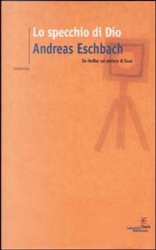 Lo specchio di Dio by Eschbach Andreas