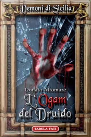 L'Ogam del Druido by Donato Altomare