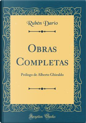 Obras Completas by Rubén Darío
