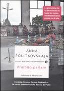 Proibito parlare by Anna Politkovskaja