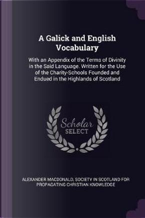 A Galick and English Vocabulary by Alexander Macdonald