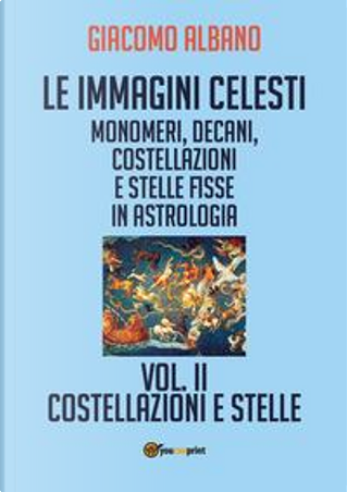 Le immagini celesti by Giacomo Albano