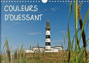Couleurs d Ouessant Calendrier Mural 2018 Din A4 Horizontal by Rollier J