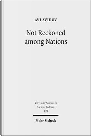 Not Reckoned Among Nations by Avi Avidov