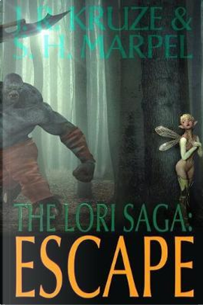 The Lori Saga by J. R. Kruze