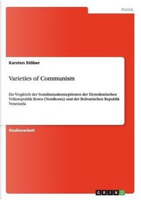 Varieties of Communism by Karsten Stöber