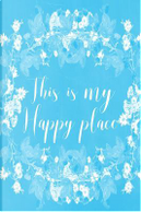Pastel Chalkboard Journal - This Is My Happy Place Light Blue by Marissa Kent