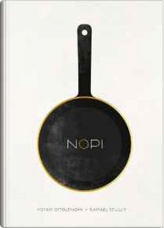 Nopi by Ramael Scully, Tara Wigley, Yotam Ottolenghi