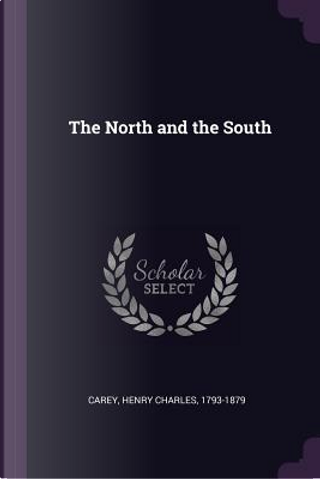 The North and the South by Henry Charles Carey