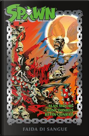 Spawn: Faida di sangue by Alan Moore