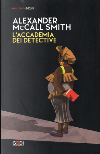 L'accademia dei detective by Alexander McCall Smith