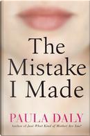 The Mistake I Made by Paula Daly