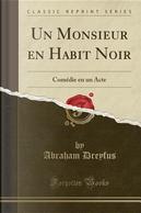 Un Monsieur en Habit Noir by Abraham Dreyfus