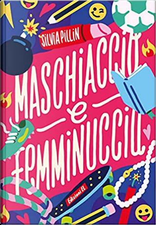 Maschiaccio e femminuccia by Silvia Pillin