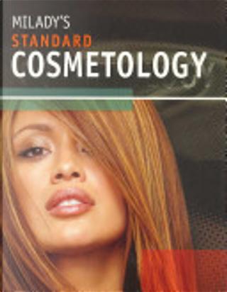 Milady's Standard Cosmetology by Catherine M. Frangie