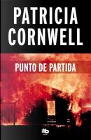 Punto de partida / Point of Origin by Patricia Daniels Cornwell