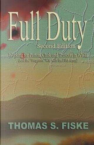 Full Duty by Thomas S. Fiske