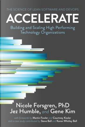 Accelerate by Nicole, Ph.D. Forsgren