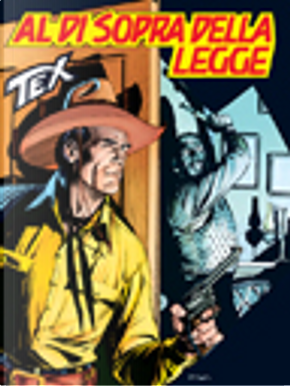 Tex Tre Stelle n. 456 by Claudio Nizzi, Victor De La Fuente