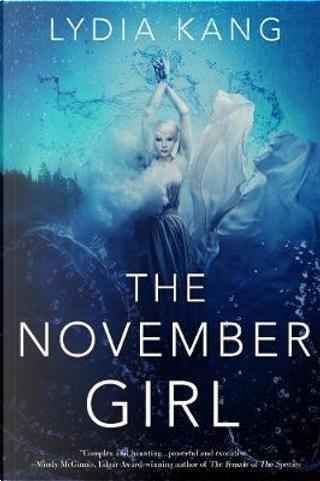The November Girl by Lydia Kang
