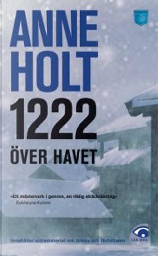 1222 över havet by Anne Holt