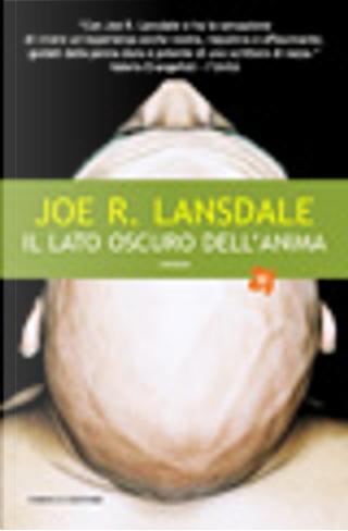 Il lato oscuro dell'anima by Joe R. Lansdale