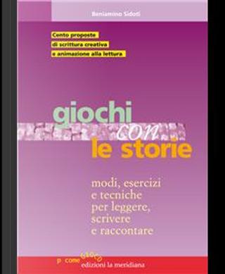 Giochi con le storie by Beniamino Sidoti