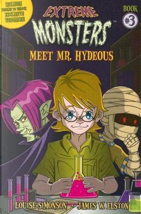 Meet Mr. Hydeous by Louise Simonson