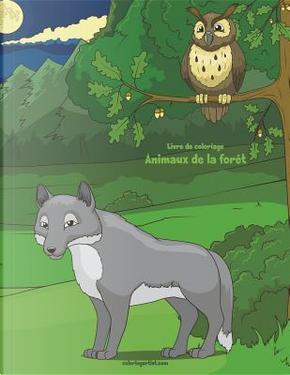 Livre de coloriage Animaux de la forêt 1 & 2 by Nick Snels