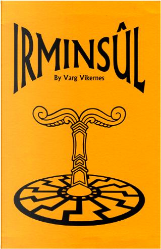 Irminsul by Varg Vikernes