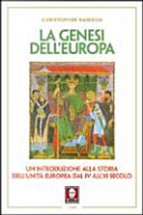 La genesi dell'Europa by Christopher Dawson