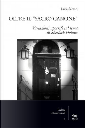 Oltre il «sacro canone» by Luca Sartori