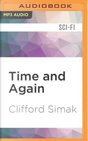 Time and Again by Clifford Simak
