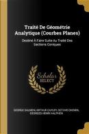 Traité de Géométrie Analytique (Courbes Planes) by George Salmon