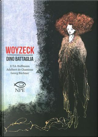 Woyzeck by Dino Battaglia