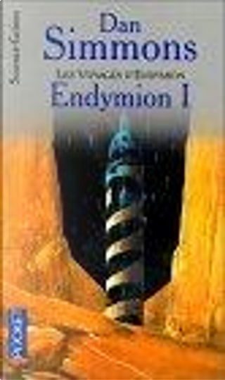 Endymion, tome 1 by Dan Simmons