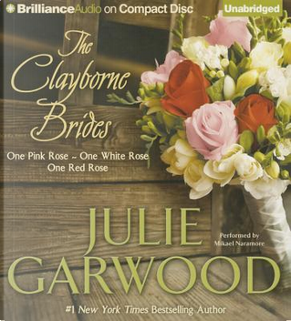 The Clayborne Brides by Julie Garwood