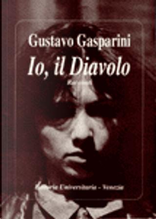 Io, il Diavolo by Gustavo Gasparini