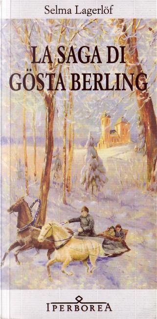La saga di Gösta Berling by Selma Lagerlöf